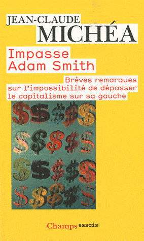 Michéa - Impasse Adam Smith